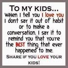 Love your children